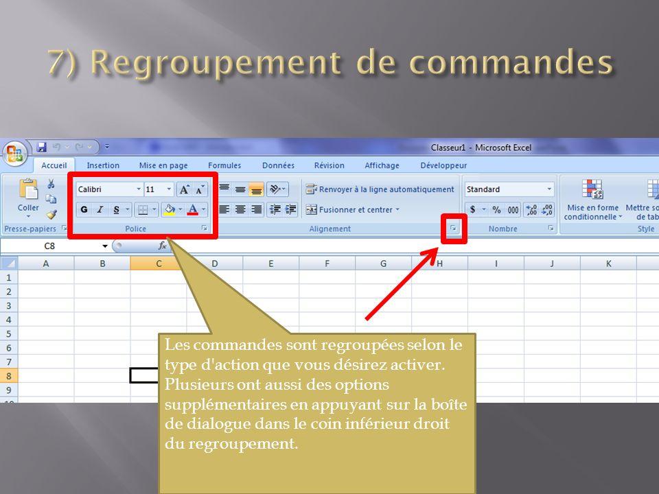 Les commandes sont regroupées selon le type d action que vous désirez activer.