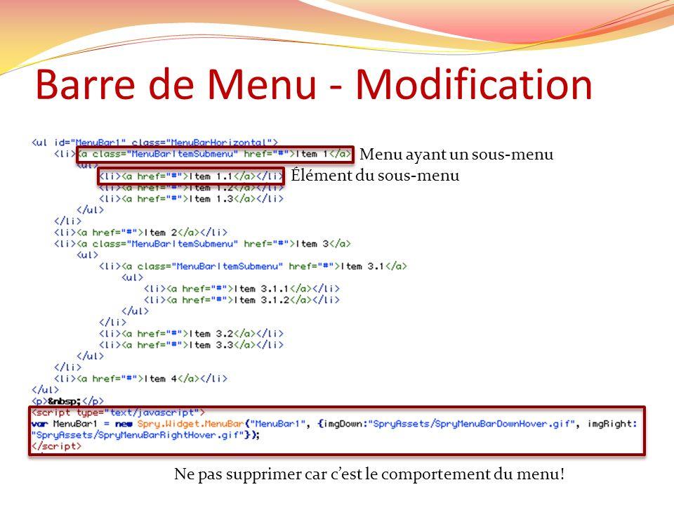 Barre de Menu - Modification Menu ayant un sous-menu Élément du sous-menu Ne pas supprimer car cest le comportement du menu!