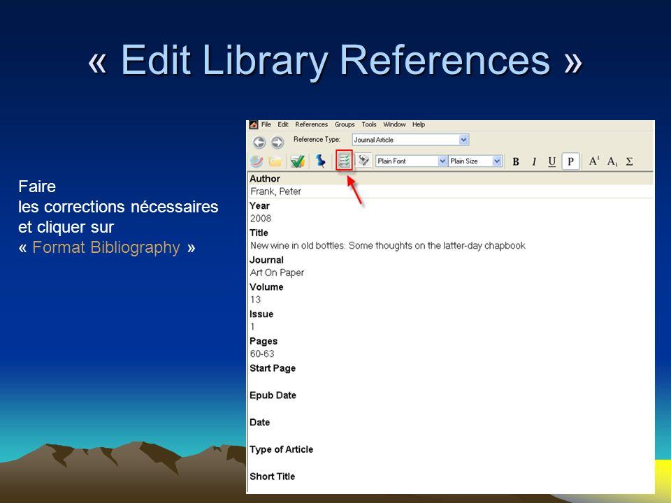 100 Faire les corrections nécessaires et cliquer sur « Format Bibliography »