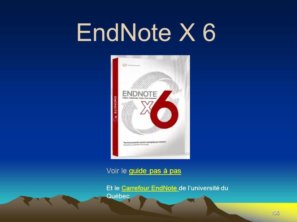 106 EndNote X 6 Fin Voir le guide pas à pasguide pas à pas Et le Carrefour EndNote de luniversité du QuébecCarrefour EndNote
