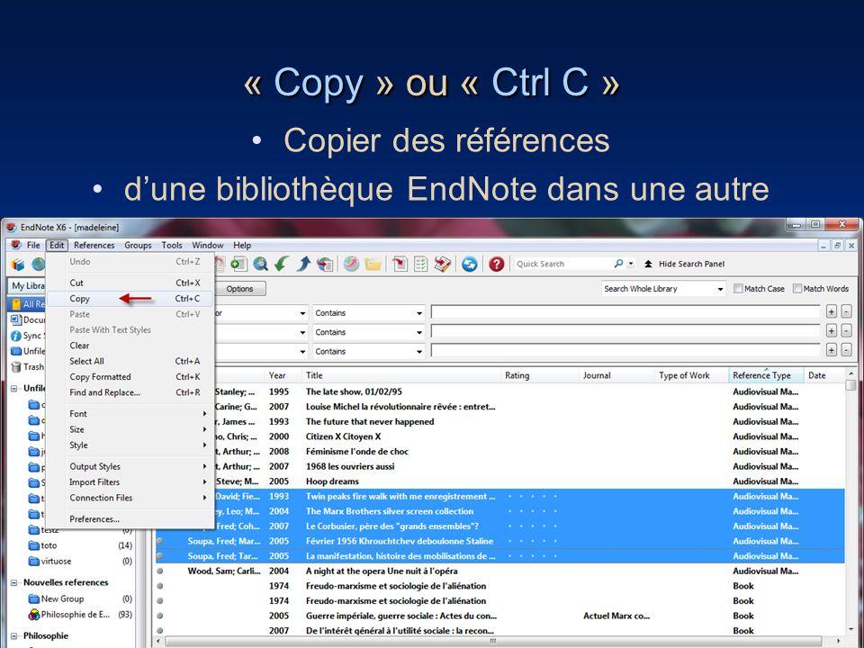57 « Copy » ou « Ctrl C » Copier des références dune bibliothèque EndNote dans une autre