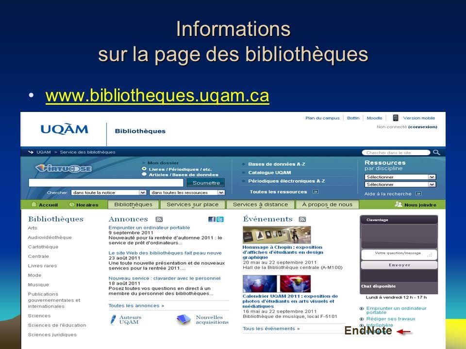 6 Informations sur la page des bibliothèques www.bibliotheques.uqam.ca EndNote