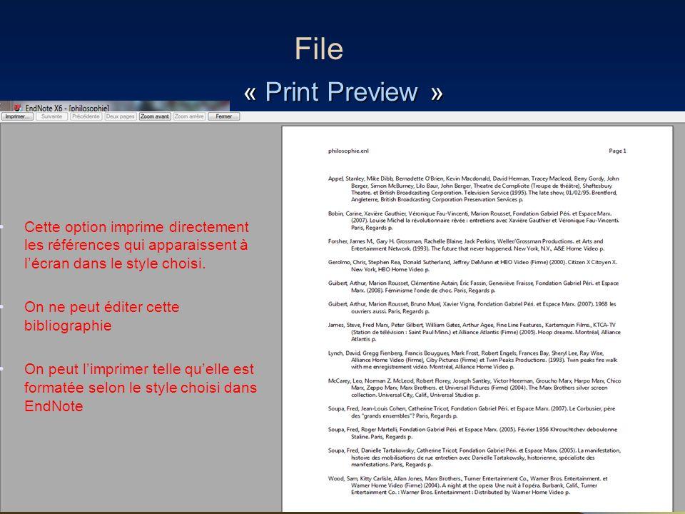 85 « Print Preview » File Cette option imprime directement les références qui apparaissent à lécran dans le style choisi. On ne peut éditer cette bibl