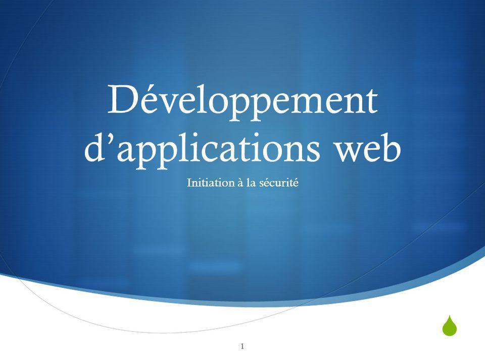 Développement dapplications web Initiation à la sécurité 1