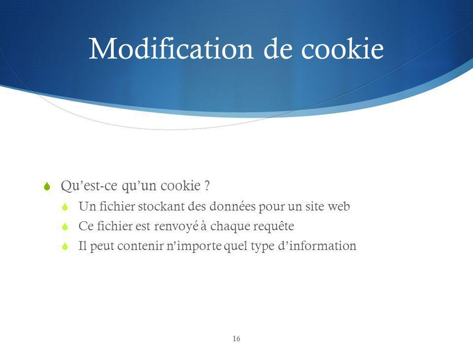 Modification de cookie Quest-ce quun cookie .