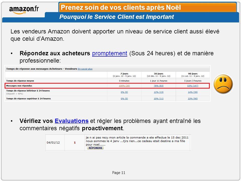 Les vendeurs Amazon doivent apporter un niveau de service client aussi élevé que celui dAmazon.