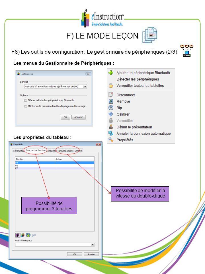 F) LE MODE LEÇON F8) Les outils de configuration : Le gestionnaire de périphériques (2/3) Les menus du Gestionnaire de Périphériques : Les propriétés