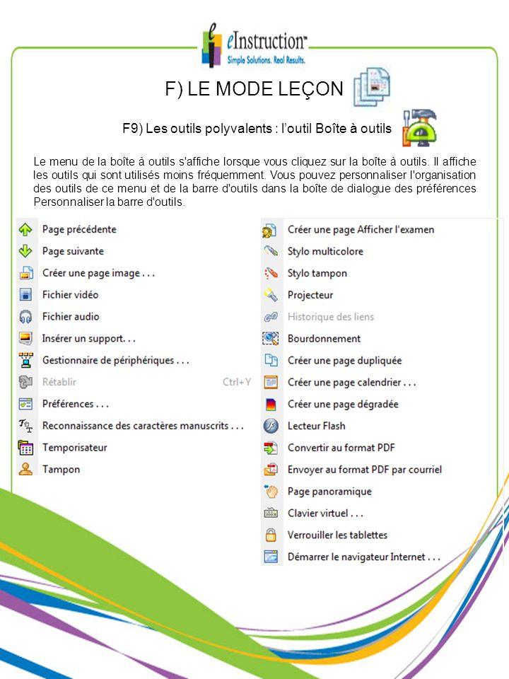 F) LE MODE LEÇON F9) Les outils polyvalents : loutil Boîte à outils Le menu de la boîte à outils s'affiche lorsque vous cliquez sur la boîte à outils.