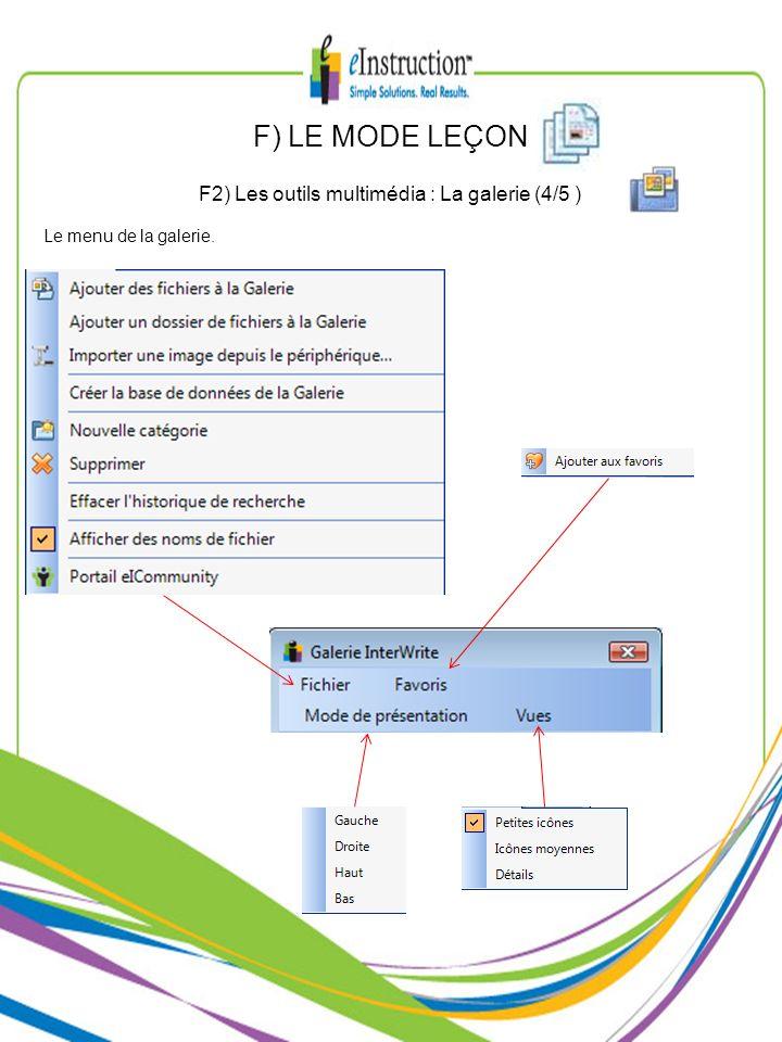 Le menu de la galerie. F2) Les outils multimédia : La galerie (4/5 ) F) LE MODE LEÇON
