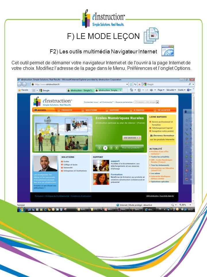 Cet outil permet de démarrer votre navigateur Internet et de l'ouvrir à la page Internet de votre choix. Modifiez ladresse de la page dans le Menu, Pr
