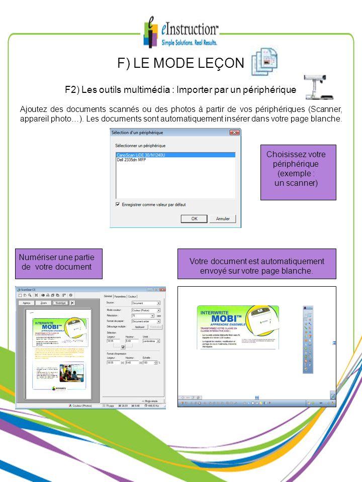 Ajoutez des documents scannés ou des photos à partir de vos périphériques (Scanner, appareil photo…). Les documents sont automatiquement insérer dans
