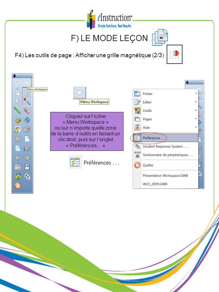 Cliquez sur licône « Menu Workspace » ou sur nimporte quelle zone de la barre doutils en faisant un clic droit, puis sur longlet « Préférences… » F) L
