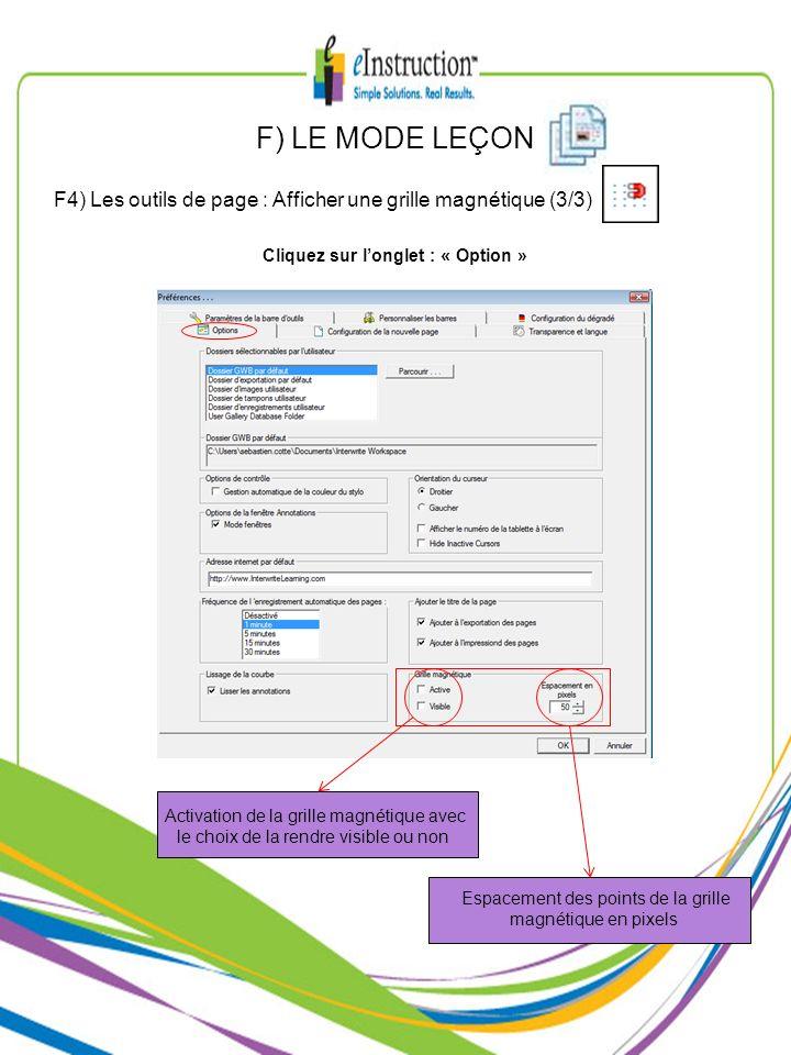 Activation de la grille magnétique avec le choix de la rendre visible ou non F) LE MODE LEÇON F4) Les outils de page : Afficher une grille magnétique