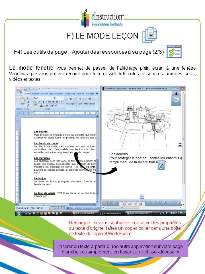 F) LE MODE LEÇON F4) Les outils de page : Ajouter des ressources à sa page (2/3) Le mode fenêtre vous permet de passer de laffichage plein écran à une