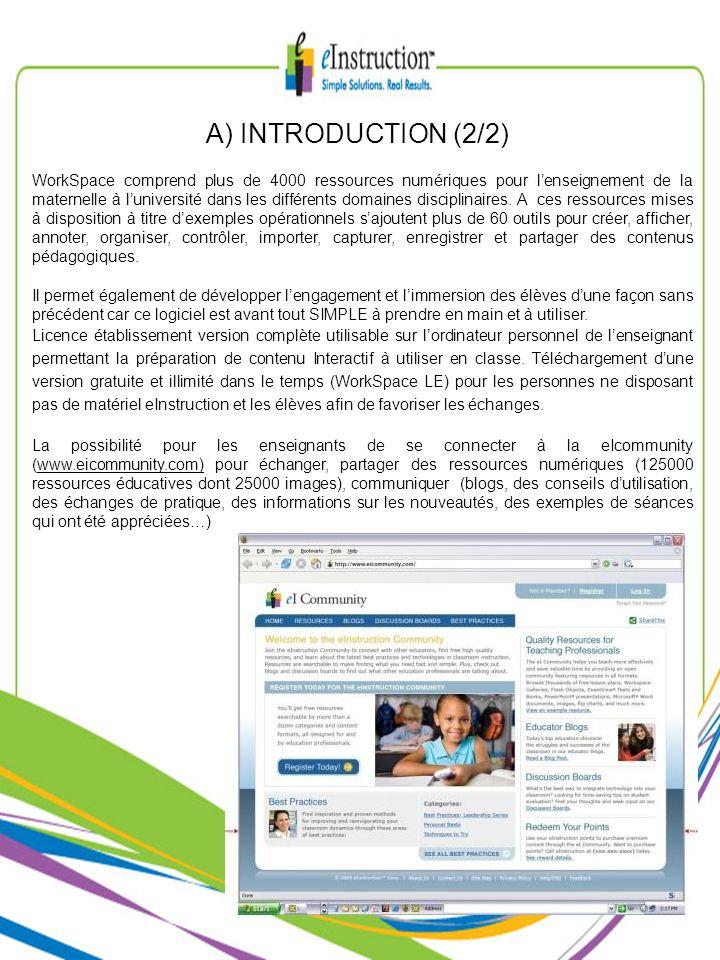 A) INTRODUCTION (2/2) WorkSpace comprend plus de 4000 ressources numériques pour lenseignement de la maternelle à luniversité dans les différents doma