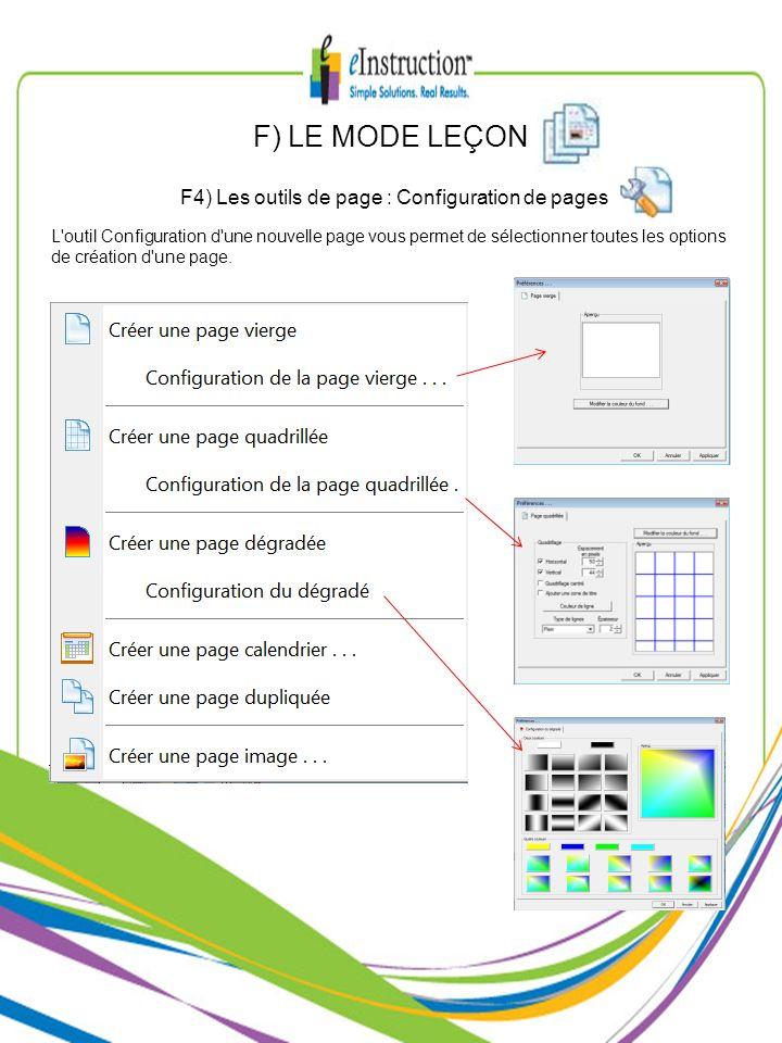 F) LE MODE LEÇON F4) Les outils de page : Configuration de pages L'outil Configuration d'une nouvelle page vous permet de sélectionner toutes les opti