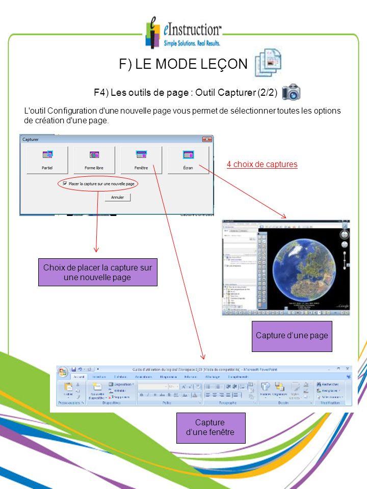F) LE MODE LEÇON F4) Les outils de page : Outil Capturer (2/2) L'outil Configuration d'une nouvelle page vous permet de sélectionner toutes les option