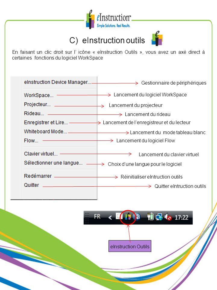 C) eInstruction outils eInstruction Outils Gestionnaire de périphériques Lancement du logiciel WorkSpace Lancement de lenregistreur et du lecteur Lanc