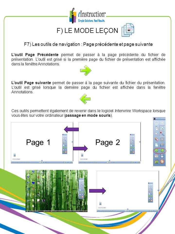 F) LE MODE LEÇON F7) Les outils de navigation : Page précédente et page suivante Loutil Page Précédente permet de passer à la page précédente du fichi