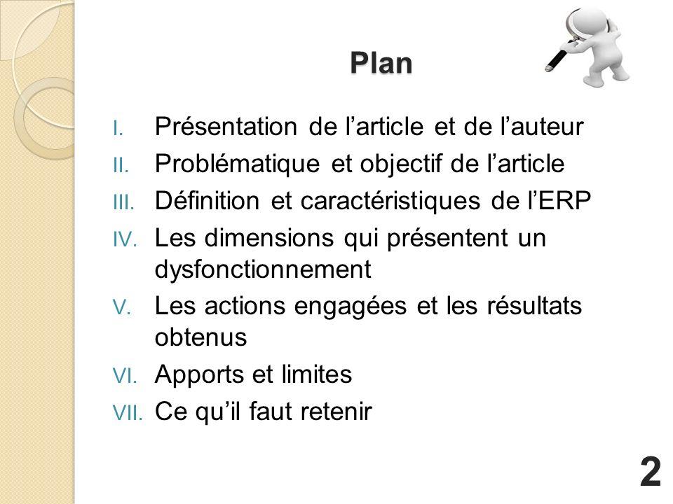 Plan I.Présentation de larticle et de lauteur II.
