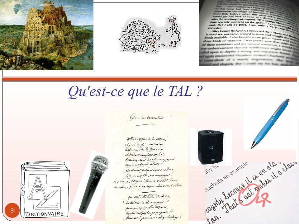 Qu est-ce que le TAL ? IHM 2011-2012 3