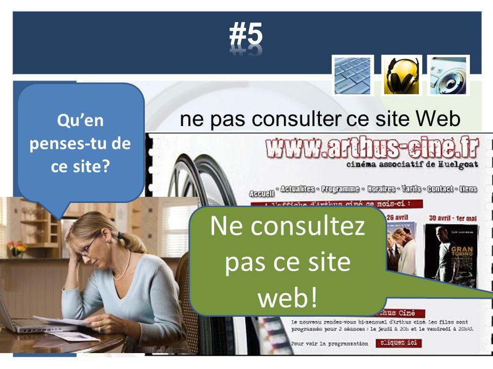 ne pas consulter ce site Web Quen penses-tu de ce site Ne consultez pas ce site web!