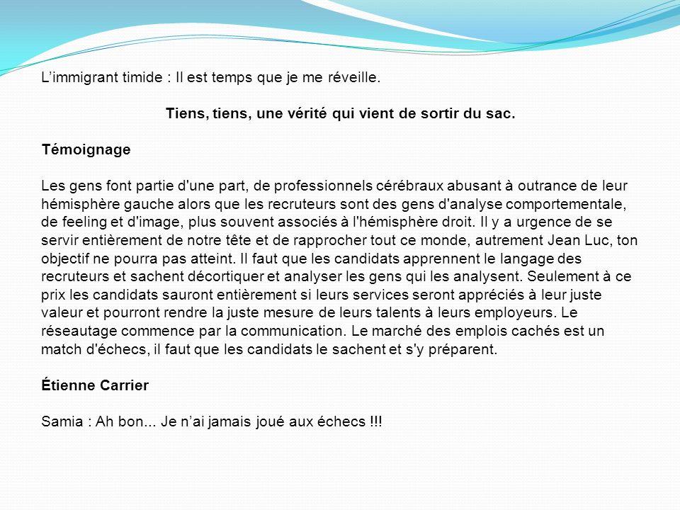Jean-Luc, je t écrie parce que ma copine Suzanne, qui vient de perdre son emploi, a besoin de se faire brasser par toi.