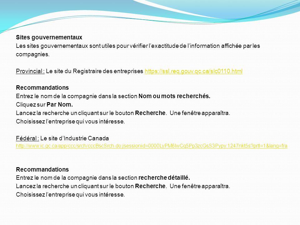 8- Étudiez le contenu des sites Internet dentreprises La section Carrière dans les sites Internet des entreprises contient des informations précieuses