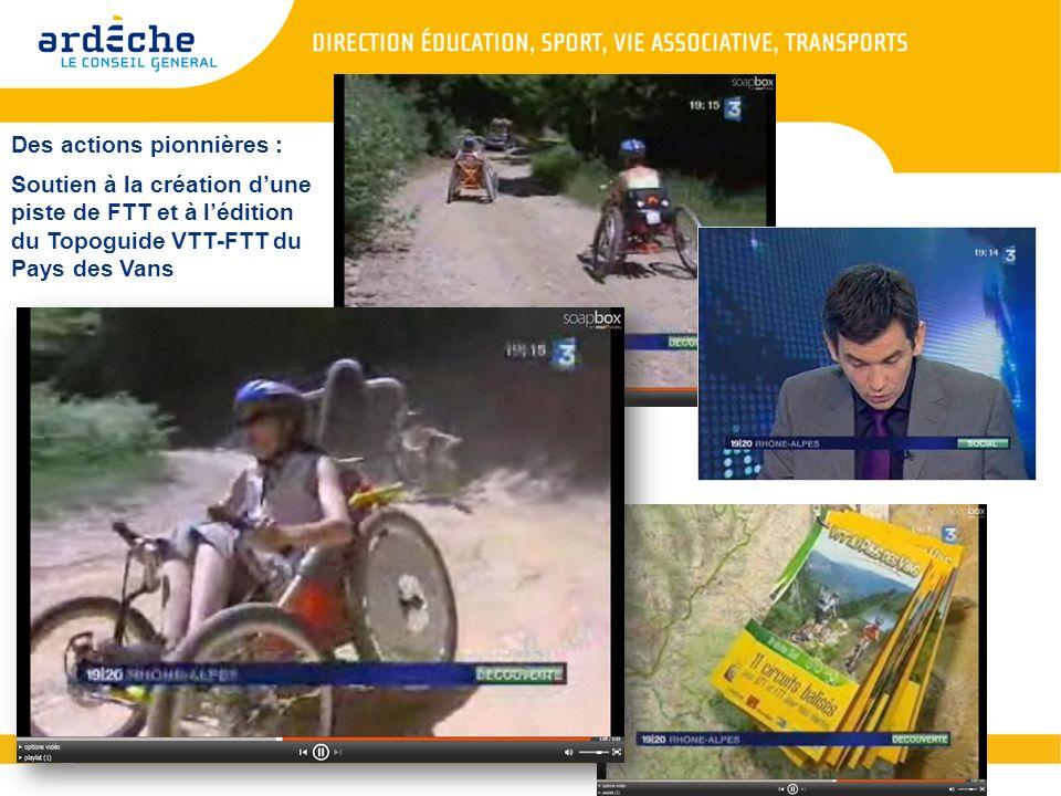 Des actions pionnières : Soutien à la création dune piste de FTT et à lédition du Topoguide VTT-FTT du Pays des Vans