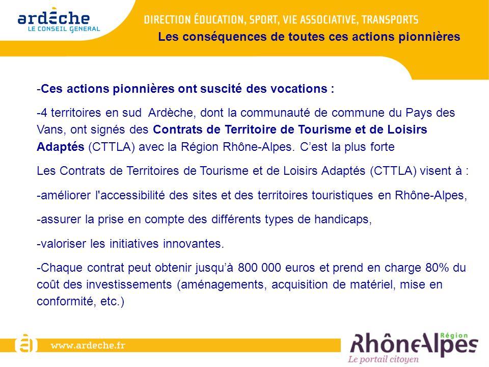 -Ces actions pionnières ont suscité des vocations : -4 territoires en sud Ardèche, dont la communauté de commune du Pays des Vans, ont signés des Cont