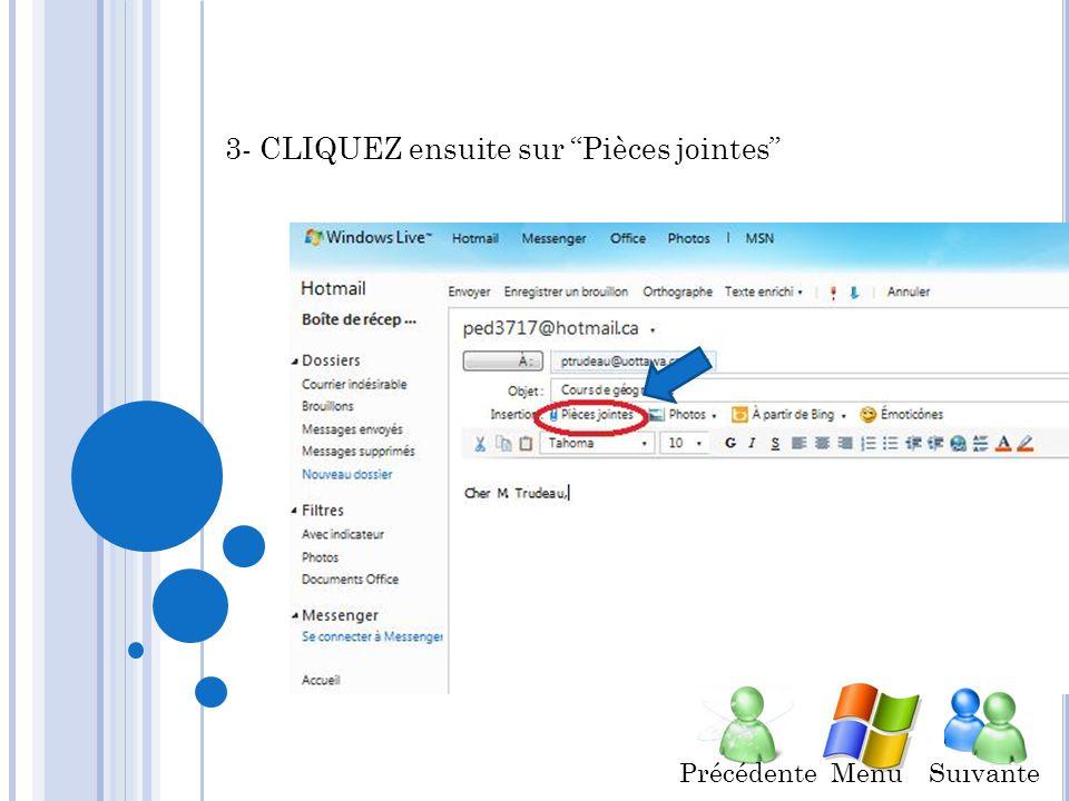 2- RÉPÉTEZ létape 2 de Comment envoyer un courrier avec texte seulement REMPLISSEZ linformation suivante: o À ex.