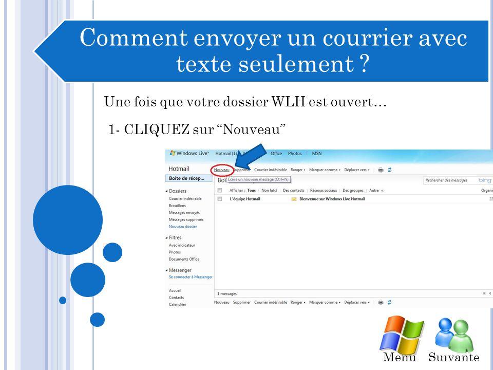 Comment envoyer un courrier avec texte seulement .
