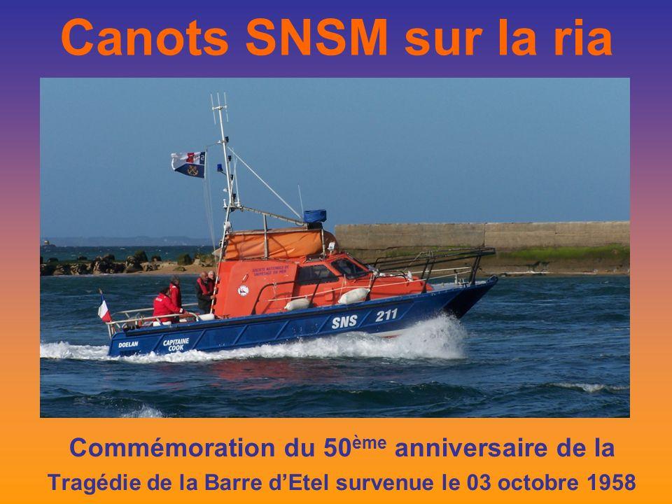 Canots SNSM sur la ria Commémoration du 50 ème anniversaire de la Tragédie de la Barre dEtel survenue le 03 octobre 1958
