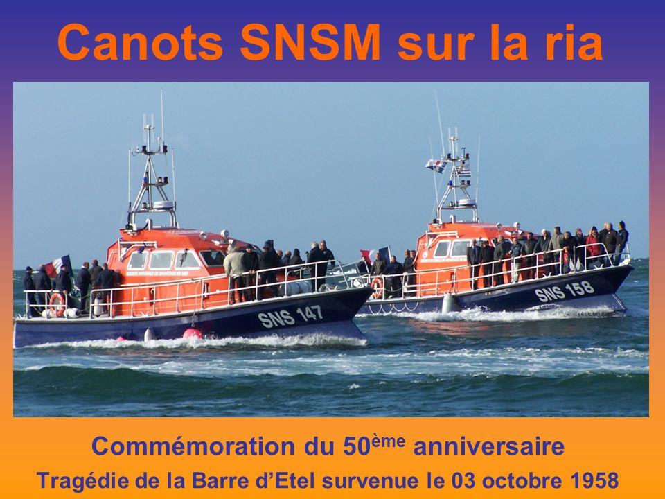 Canots SNSM sur la ria Commémoration du 50 ème anniversaire Tragédie de la Barre dEtel survenue le 03 octobre 1958
