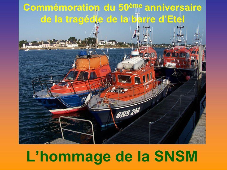 Lhommage de la SNSM Commémoration du 50 ème anniversaire de la tragédie de la barre dEtel