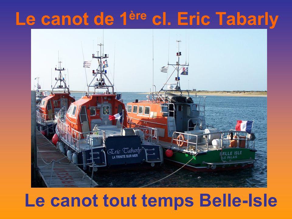 Le canot de 1 ère cl. Eric Tabarly Le canot tout temps Belle-Isle