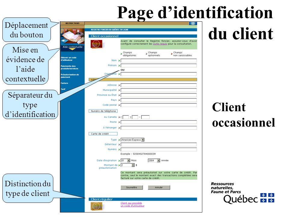 Page didentification du client Client occasionnel Déplacement du bouton Mise en évidence de laide contextuelle Séparateur du type didentification Distinction du type de client