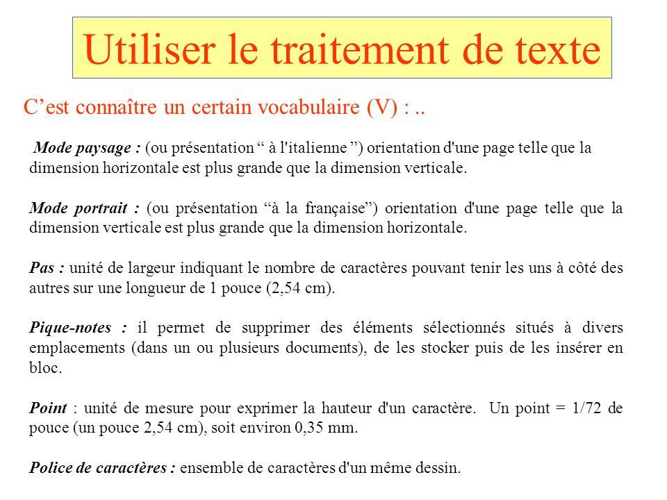 Utiliser le traitement de texte Mode paysage : (ou présentation à l'italienne ) orientation d'une page telle que la dimension horizontale est plus gra
