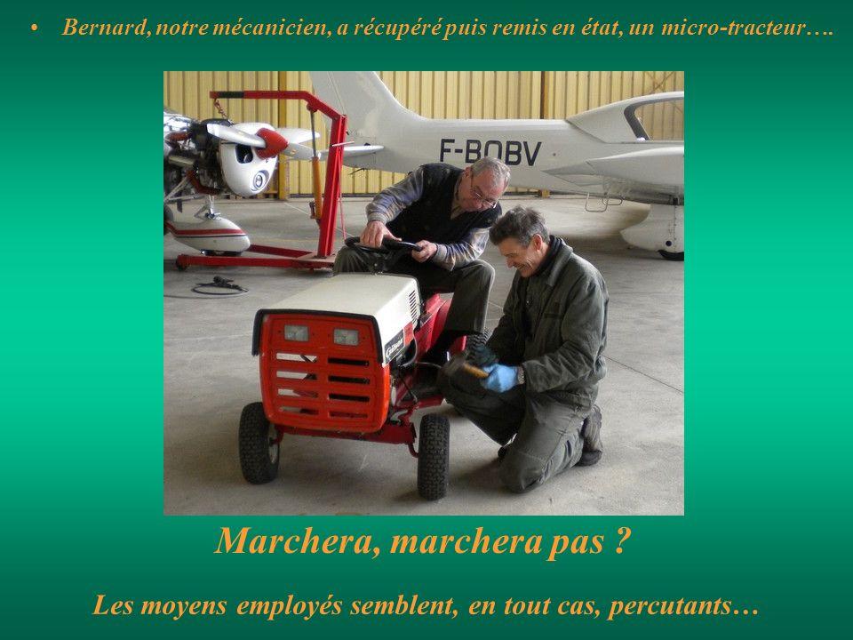 Bernard, notre mécanicien, a récupéré puis remis en état, un micro-tracteur…. Marchera, marchera pas ? Les moyens employés semblent, en tout cas, perc