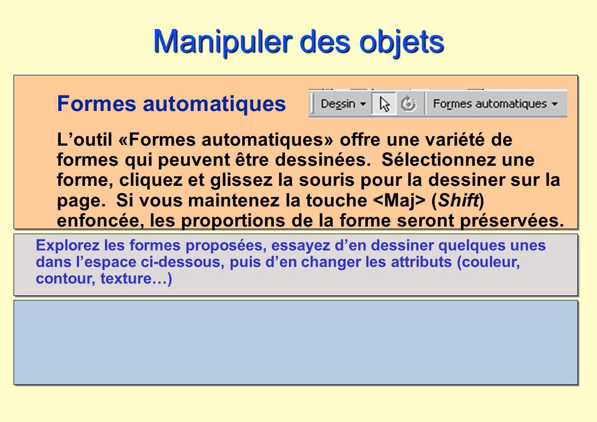 Formes automatiques Loutil «Formes automatiques» offre une variété de formes qui peuvent être dessinées. Sélectionnez une forme, cliquez et glissez la