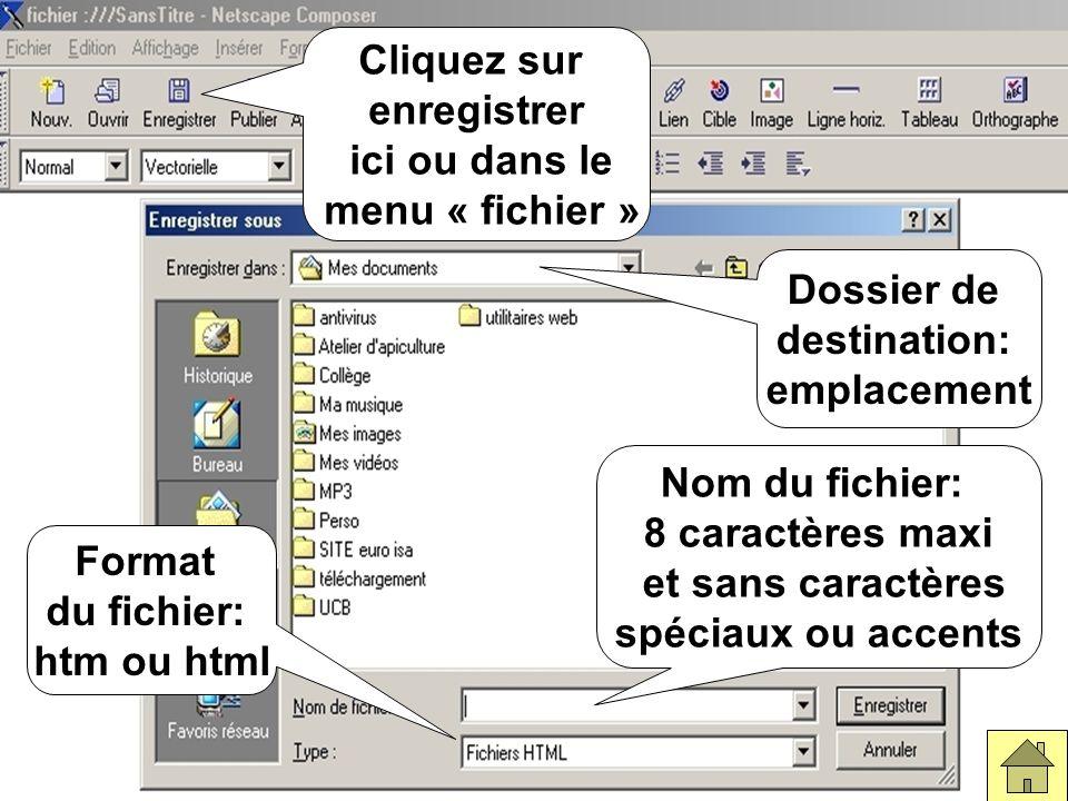 FichierenregistrerDans Fichier, cliquez sur enregistrer (ou sur l icône « enregistrer » de la barre des tâches).