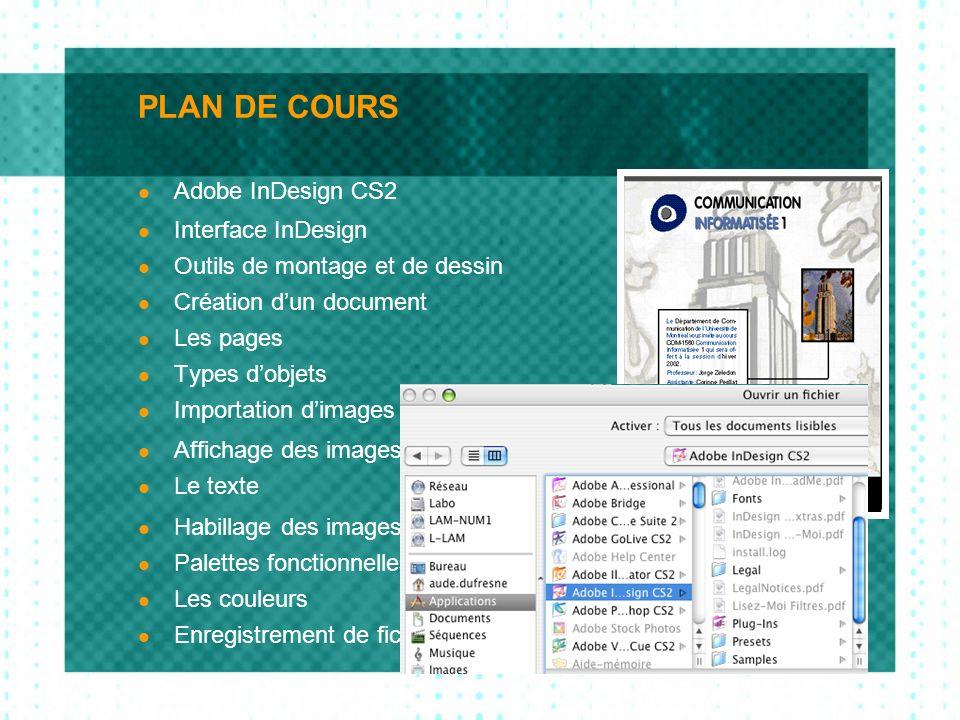 ADOBE INDESIGN CS Adobe InDesign CS vous offre les outils pour créer des publications professionnelles par ordinateur.