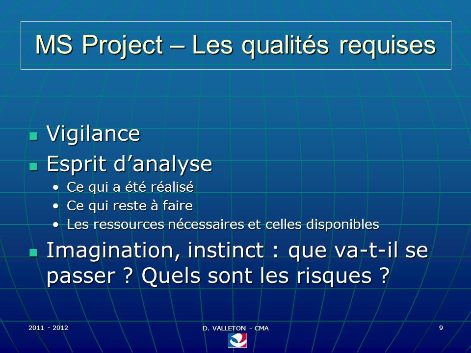 2011 - 2012 D. VALLETON - CMA 30 MS Project – Personnalisation Affichage