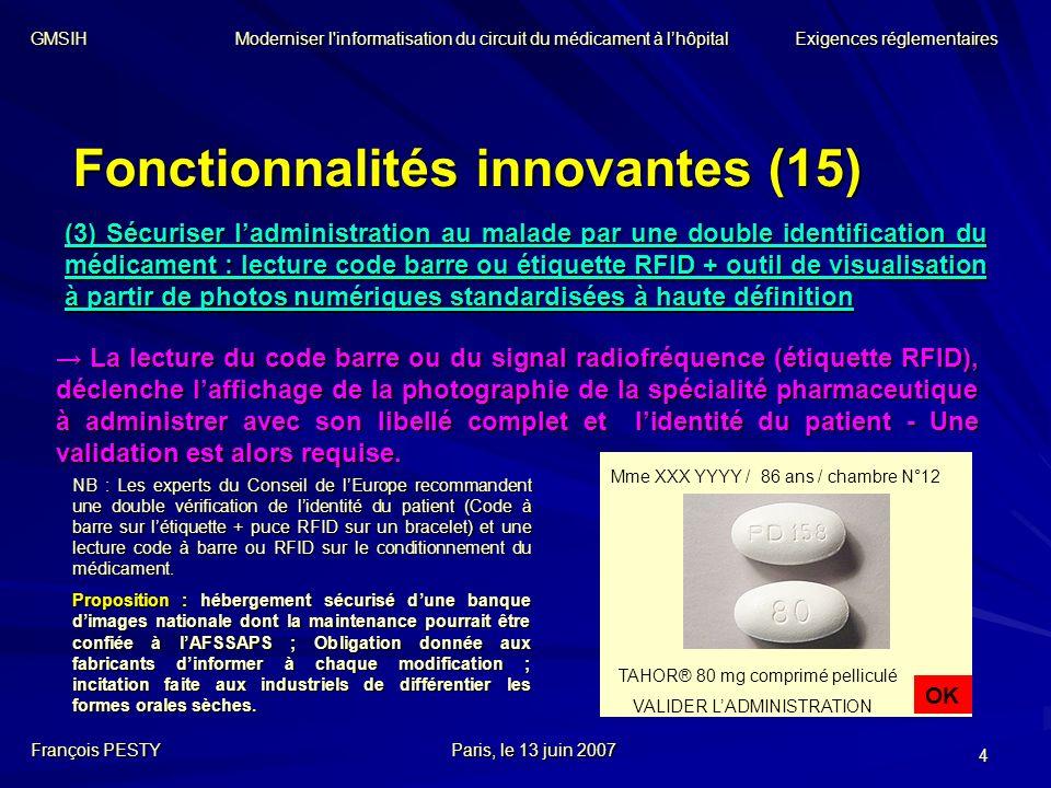 4 Fonctionnalités innovantes (15) La lecture du code barre ou du signal radiofréquence (étiquette RFID), déclenche laffichage de la photographie de la
