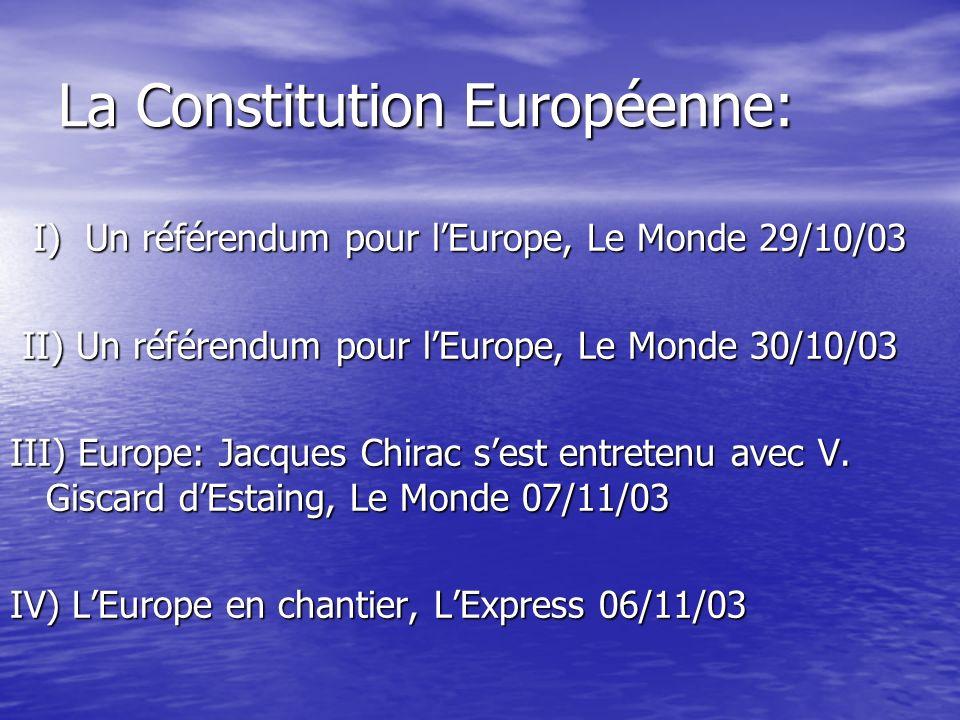 Sommaire Thèmes proposés : Thèmes proposés : - Politique: la Constitution Européenne.