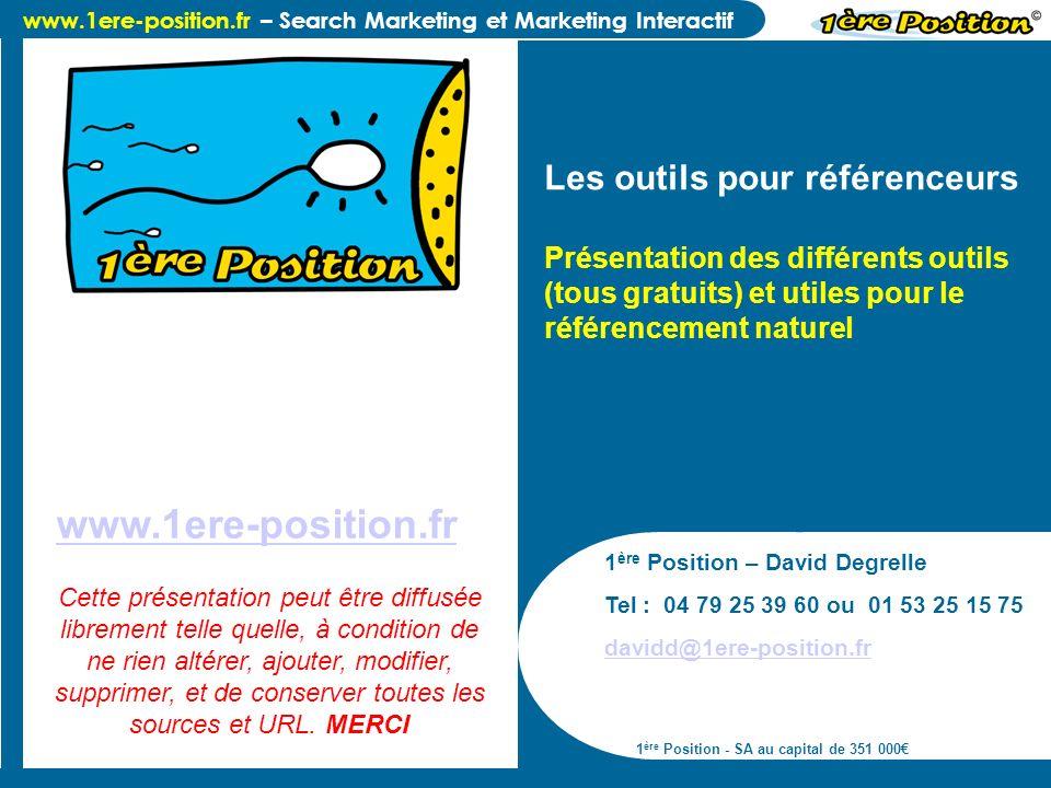 www.1ere-position.fr – Search Marketing et Marketing Interactif Les outils des moteurs de recherche site:www.domaine.fr et link:www.domaine.fr