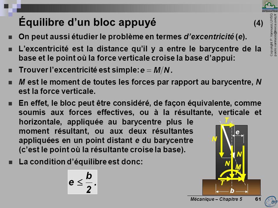 Copyright: P. Vannucci, UVSQ paolo.vannucci@meca.uvsq.fr ________________________________ Mécanique – Chapitre 5 61 horizontale, appliquée au barycent