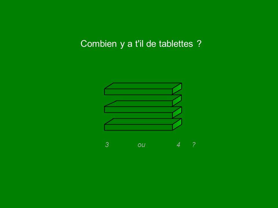 Combien y a t il de tablettes 3 ou 4