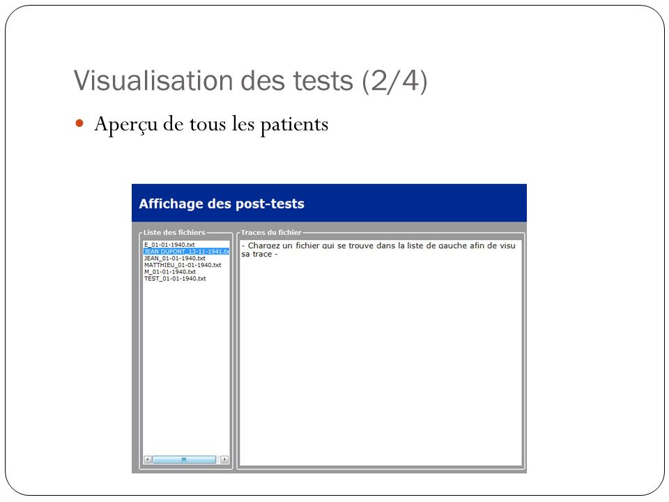 Visualisation des tests (2/4) Aperçu de tous les patients