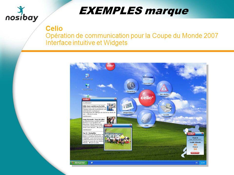 Celio Opération de communication pour la Coupe du Monde 2007 Interface intuitive et Widgets EXEMPLES marque